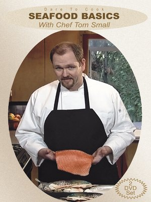 cover image of Seafood Basics with Chef Tom Small