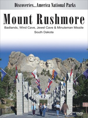 cover image of Mount Rushmore, Badlands, Wind Cave, Jewel Cave & Minuteman Missile, South Dakota