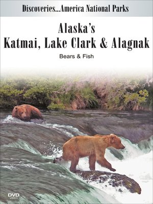 cover image of Alaska's Katmai, Lake Clark & Alagnak