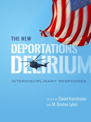 cover image of The New Deportations Delirium