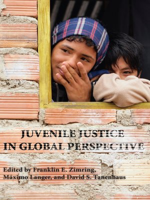 cover image of Juvenile Justice in Global Perspective