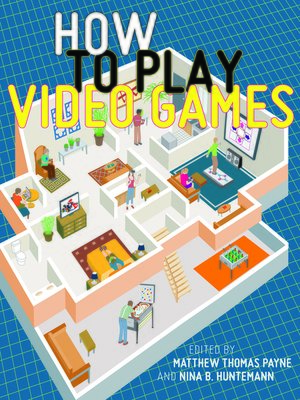 cover image of How to Play Video Games