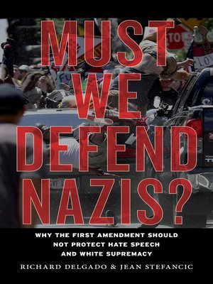 cover image of Must We Defend Nazis?