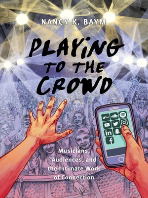 cover image of Playing to the Crowd
