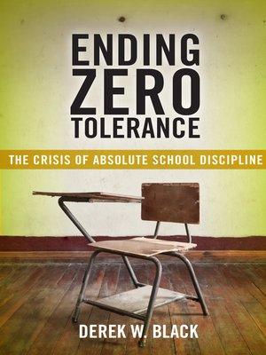 cover image of Ending Zero Tolerance