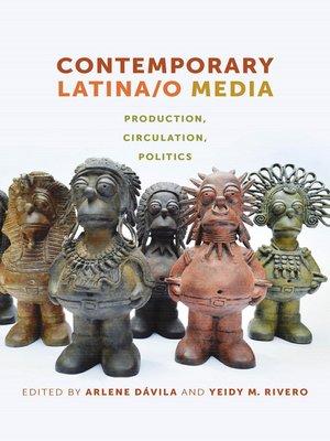 cover image of Contemporary Latina/o Media