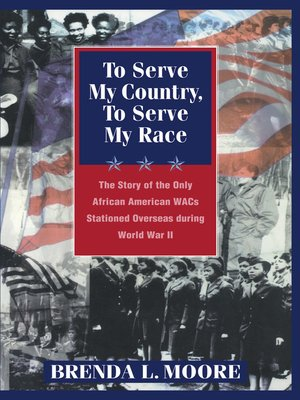 cover image of To Serve My Country, to Serve My Race