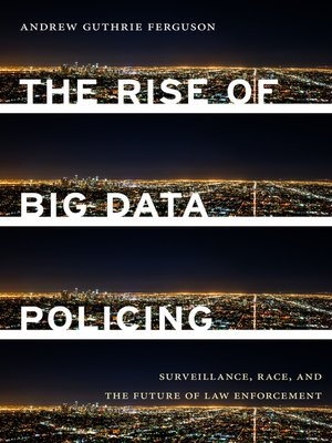 cover image of The Rise of Big Data Policing