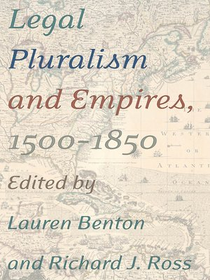 cover image of Legal Pluralism and Empires, 1500-1850