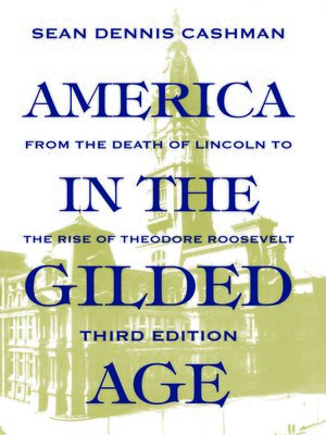 cover image of America in the Gilded Age