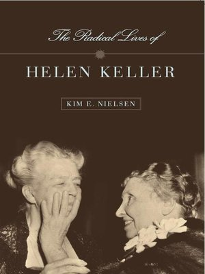 cover image of The Radical Lives of Helen Keller