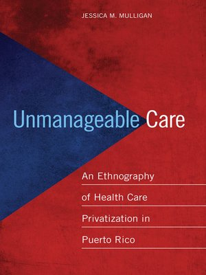 cover image of Unmanageable Care