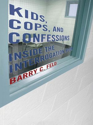 cover image of Kids, Cops, and Confessions