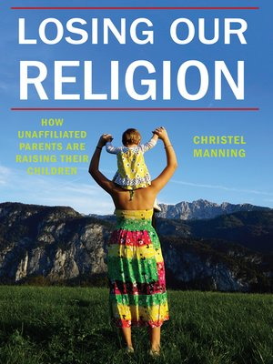 cover image of Losing Our Religion
