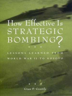 cover image of How Effective is Strategic Bombing?