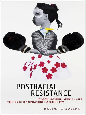 cover image of Postracial Resistance