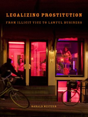cover image of Legalizing Prostitution