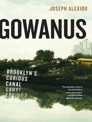 cover image of Gowanus