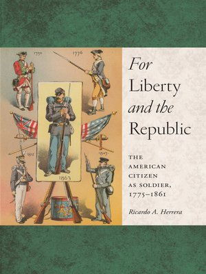 cover image of For Liberty and the Republic