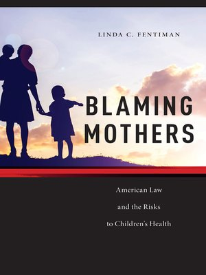 cover image of Blaming Mothers