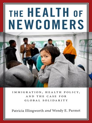 cover image of The Health of Newcomers