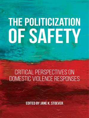 cover image of The Politicization of Safety