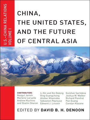 cover image of China, the United States, and the Future of Central Asia