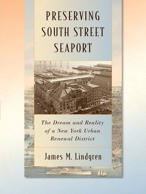 cover image of Preserving South Street Seaport