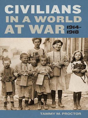 cover image of Civilians in a World at War, 1914-1918