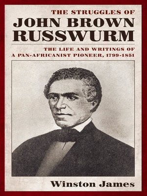 cover image of The Struggles of John Brown Russwurm