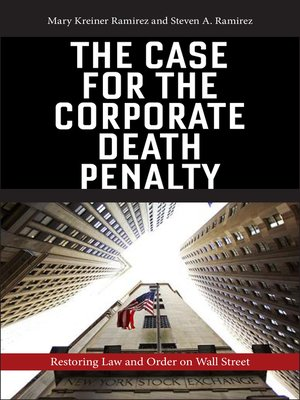 cover image of The Case for the Corporate Death Penalty