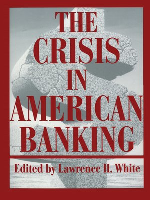 cover image of The Crisis in American Banking