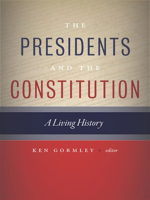 cover image of The Presidents and the Constitution