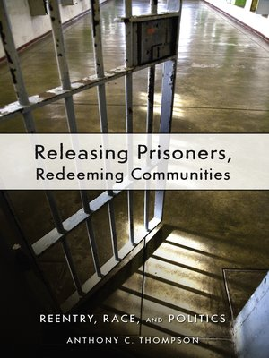 cover image of Releasing Prisoners, Redeeming Communities