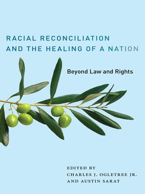 cover image of Racial Reconciliation and the Healing of a Nation