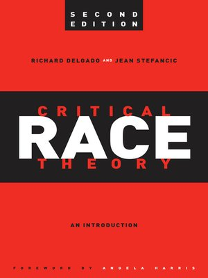 cover image of Critical Race Theory