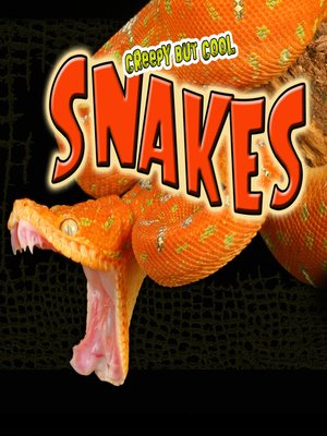 cover image of Creepy But Cool Snakes