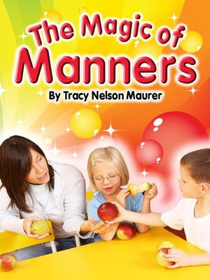 cover image of The Magic of Manners
