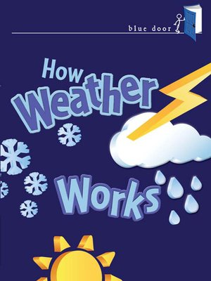 cover image of How Weather Works