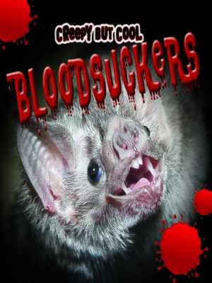 cover image of Creepy But Cool Bloodsuckers