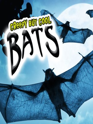 cover image of Creepy But Cool Bats
