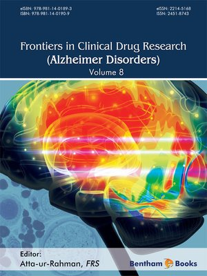 cover image of Frontiers in Clinical Drug Research - Alzheimer Disorders, Volume 8