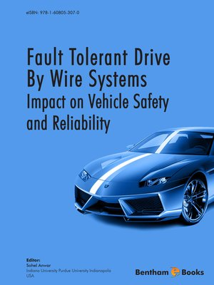 Fault Tolerant Drive By Wire Systems Sohel Anwar Overdrive Rakuten Ebooks Audiobooks And Videos For Libraries