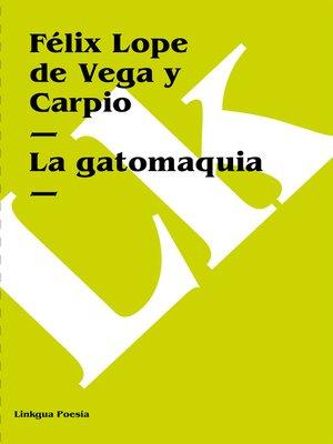cover image of La gatomaquia