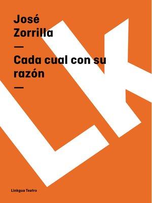 cover image of Cada cual con su razón