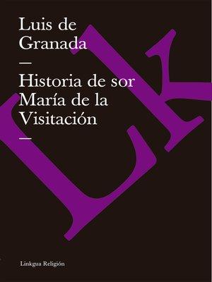 cover image of Historia de sor María de la Visitación