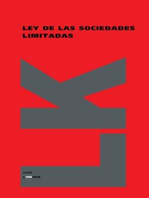 cover image of Ley de las sociedades limitadas españolas