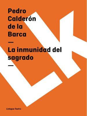 cover image of La inmunidad del sagrado