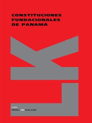 cover image of Constituciones fundacionales de Panamá