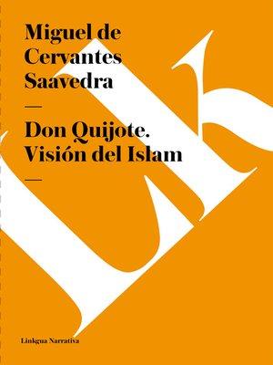 cover image of Don Quijote. Visión del Islam